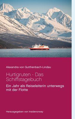 Hurtigruten - Das Schiffstagebuch