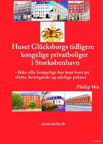 Huset Glücksborgs tidligere kongelige privatboliger i Storkøbenhavn