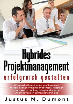 Hybrides Projektmanagement erfolgreich gestalten
