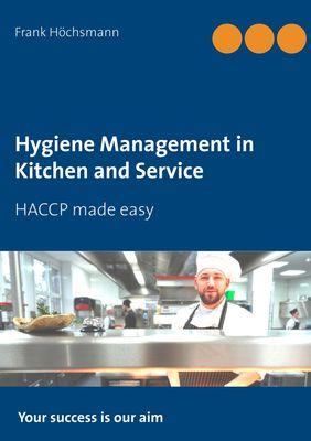 Hygiene Management in Kitchen and Service
