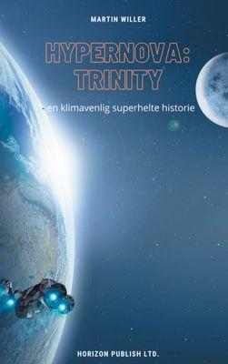 Hypernova: Trinity