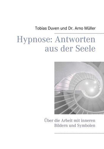 Hypnose: Antworten aus der Seele