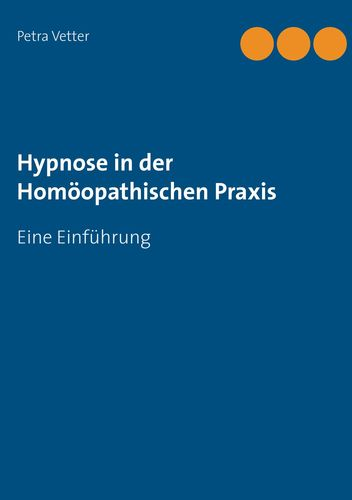 Hypnose in der Homöopathischen Praxis