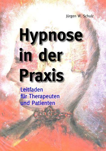 Hypnose in der Praxis