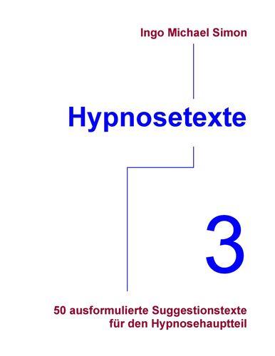 Hypnosetexte. Band 3