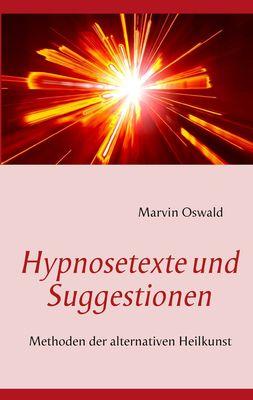 Hypnosetexte und Suggestionen