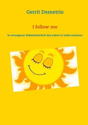 I follow me