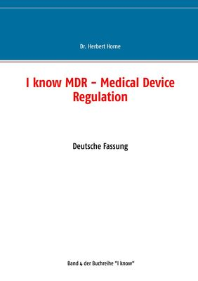 I know MDR - Medical Device Regulation