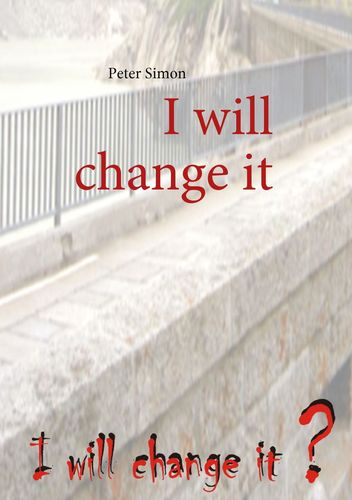 I will change it