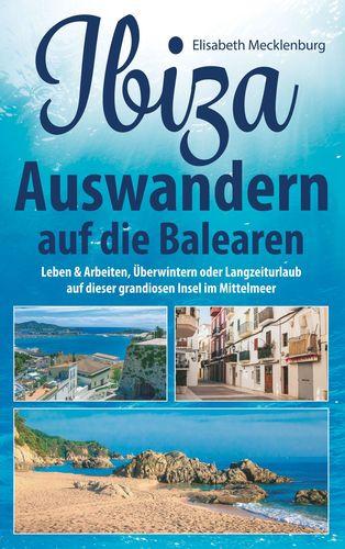 Ibiza - Auswandern auf die Balearen