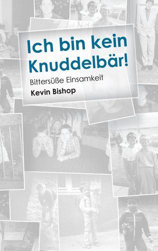 Ich bin kein Knuddelbär!