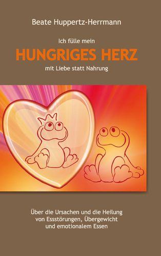 Ich fülle mein Hungriges Herz mit Liebe statt Nahrung