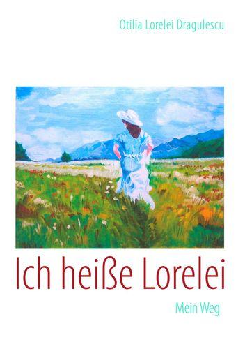 Ich heiße Lorelei