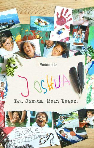 Ich. Joshua. Mein Leben.