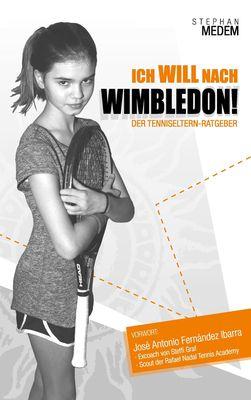 Ich will nach Wimbledon