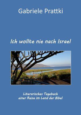 Ich wollte nie nach Israel