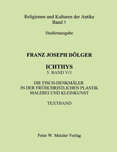 ICHTHYS. 5. Band: V/1