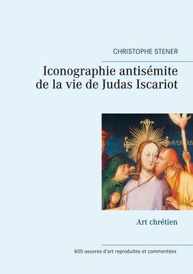 Iconographie antisémite de la vie de Judas Iscariot