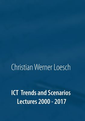 ICT Trends and Scenarios