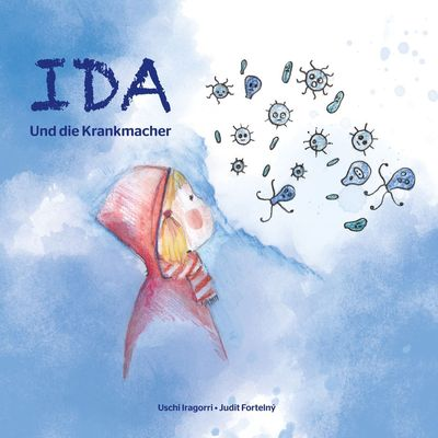 Ida und die Krankmacher