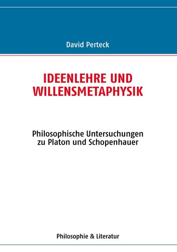 Ideenlehre und Willensmetaphysik