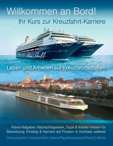 Ihr Kurs zur Kreuzfahrt-Karriere: Willkommen an Bord!