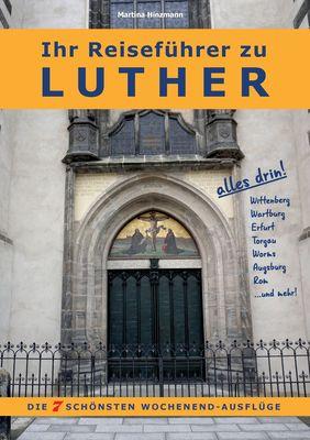Ihr Reiseführer zu Luther