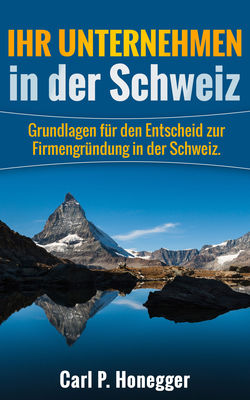 Ihr Unternehmen in der Schweiz