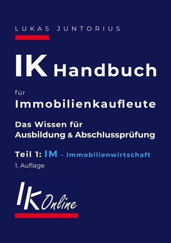 IK Handbuch für Immobilienkaufleute Teil 1 IM Immobilienwirtschaft