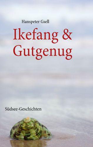 Ikefang & Gutgenug