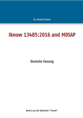 Iknow 13485:2016 and MDSAP