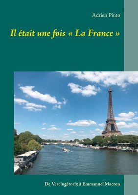 Il était une fois « La France »