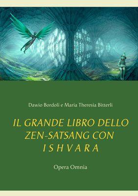 IL GRANDE LIBRO DELLO ZEN-SATSANG con I S H V A R A