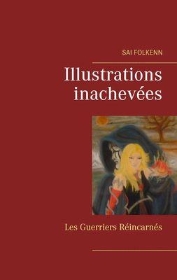 Illustrations Inachevées