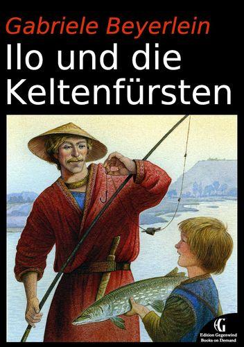 Ilo und die Keltenfürsten