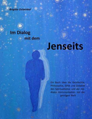 Im Dialog mit dem Jenseits