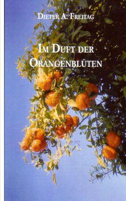 Im Duft der Orangenblüten