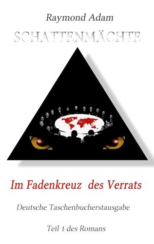 Im Fadenkreuz des Verrats
