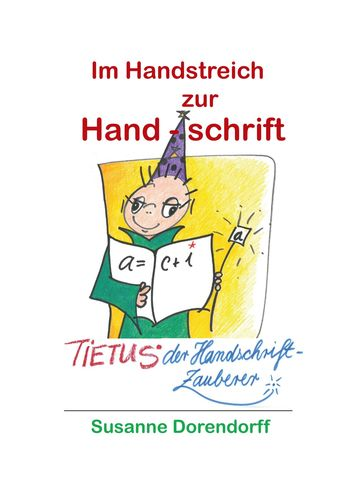 Im Handstreich zur Handschrift