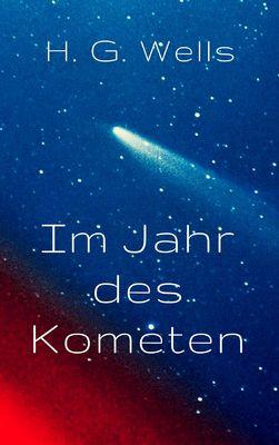 Im Jahr des Kometen