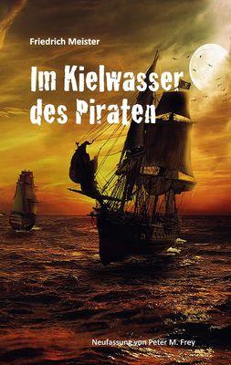 Im Kielwasser des Piraten