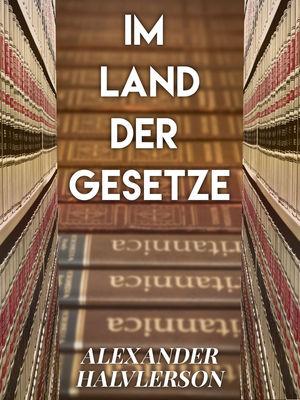 Im Land der Gesetze