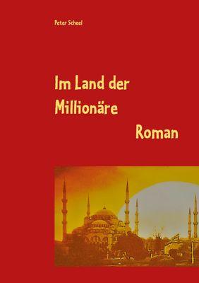 Im Land der Millionäre
