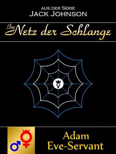 Im Netz der Schlange