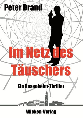 Im Netz des Täuschers