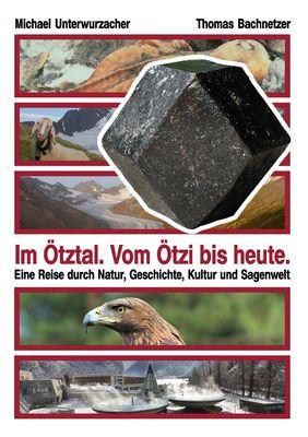 Im Ötztal. Vom Ötzi bis heute.