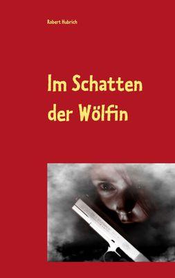Im Schatten der Wölfin