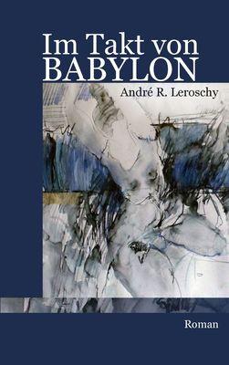 Im Takt von Babylon