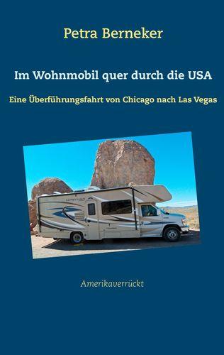 Im Wohnmobil quer durch die USA