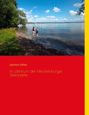 Im Zentrum der Mecklenburger Seenplatte